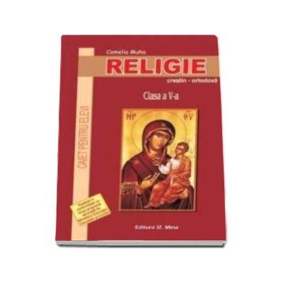 Religie. Caiet pentru elevi. Clasa a V-a