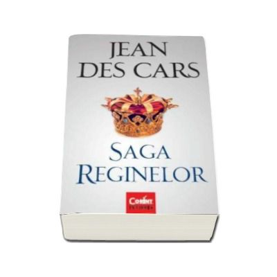 Jean Des Cars, Saga reginelor. Jean Des Cars 34