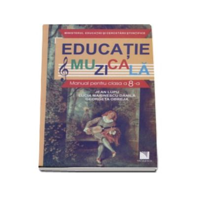 Educatie muzicala, manual pentru a VIII-a (Jean Lupu)