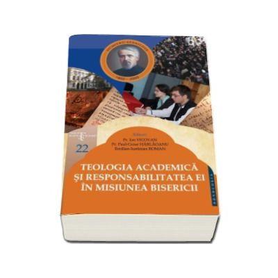 Ion Vicovan, Teologia academica si responsabilitatea ei in misiunea Bisericii