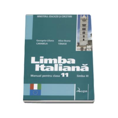 Limba italiana. Manual pentru clasa a XI-a - Limba moderna a III-a