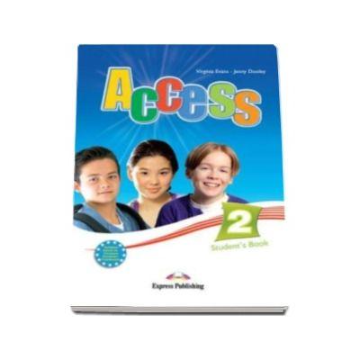 Virginia Evans - Access 2 Student book, nivel Elementary (A2). Manualul elevului pentru clasa a 6-a