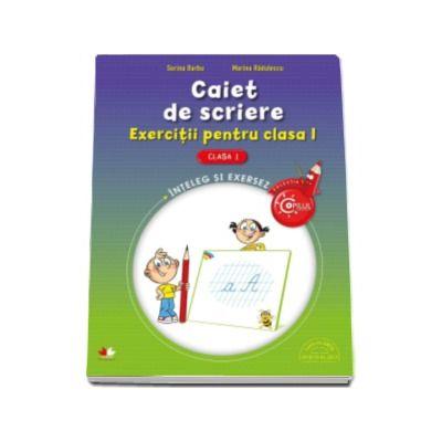 Marina Radulescu, Caiet de scriere. Exercitii pentru clasa I - Colectia Copilul Destept