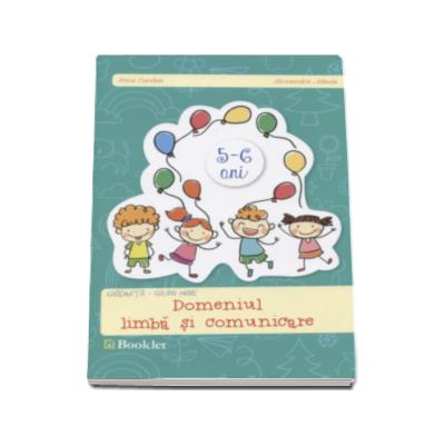 Domeniul limba si comunicare. Caiet pentru gradinita, grupa mare (Irina Curelea)