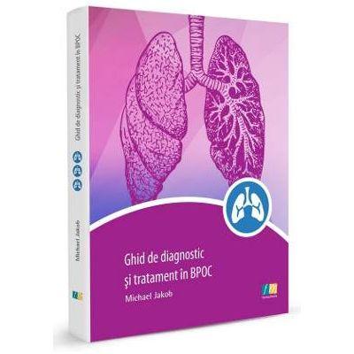 Ghid de diagnostic si tratament in BPOC (Michael Jakob)