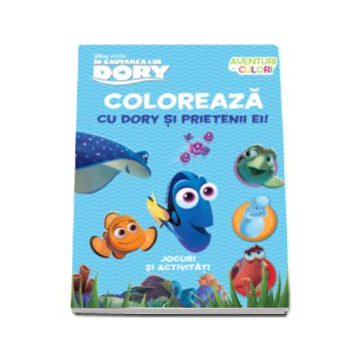 In cautarea lui Dory - Coloreaza cu Dory si prietenii ei. Aventuri in culori - Disney