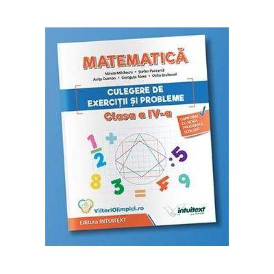 Stefan Pacearca - Matematica, Culegere de exercitii si probleme pentru clasa a IV-a
