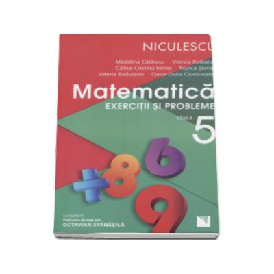 Rozica Stefan - Matematica. Exercitii si probleme pentru clasa a V-a - Editie 2016
