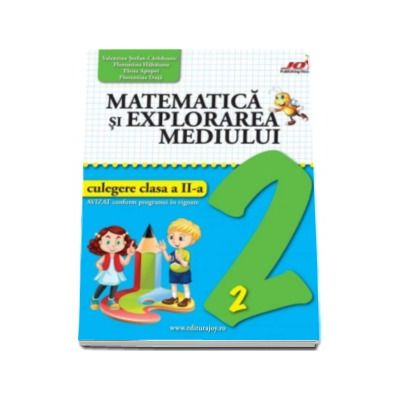Matematica si explorarea mediului. Culegere pentru clasa a II-a (Valentina Stefan Caradeanu)