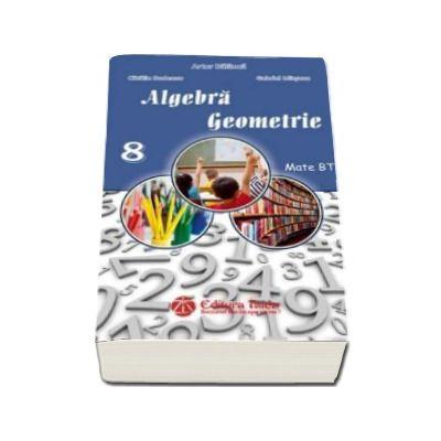 Artur Balauca - Auxiliar de Algebra si Geometrie pentru clasa a VIII-a - Editia 2016