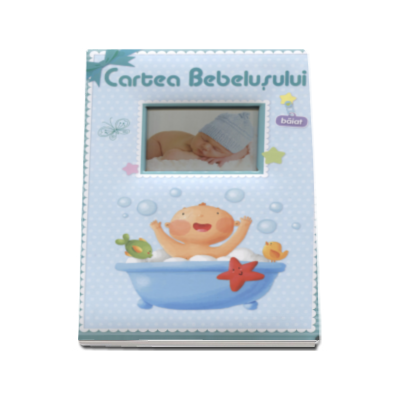 Cartea Bebelusului - Pentru baieti