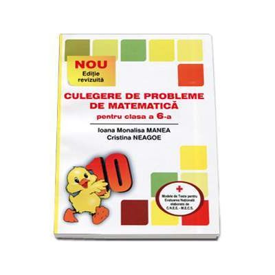 Culegere de probleme de matematica, pentru clasa a VI-a, PUISORUL - Editia XXIV revizuita si adaugita, 2016