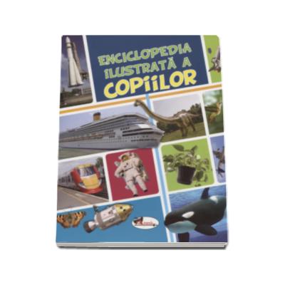 Enciclopedia ilustrata a copiilor - Traducere de Iuliana Voicu