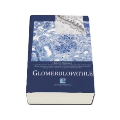 Glomerulopatiile -Contine CD- Gabriel Mircescu