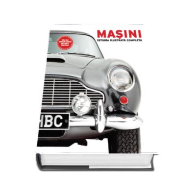 Masini - Istoria ilustrata completa