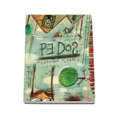 Pe dos. Poezii cu prostii pentru copii (Carmen Tiderle)