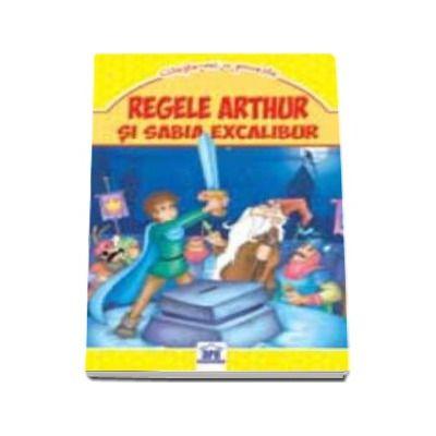 Regele Arthur si sabia excalibur - Carte de buzunar ilustrata