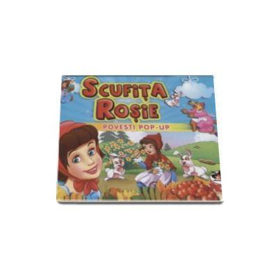 Scufita Rosie - Colectia Povesti Pop-up