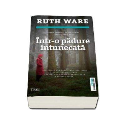 Intr-o padure intunecata (Ruth Ware)