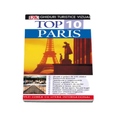 Top 10. Paris - Ghiduri turistice vizuale