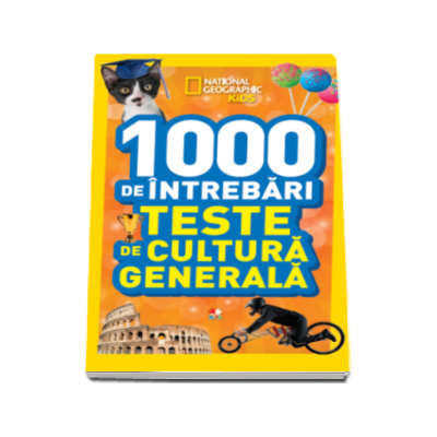 1000 de intrebari. Teste de cultura generala - Volumul 5