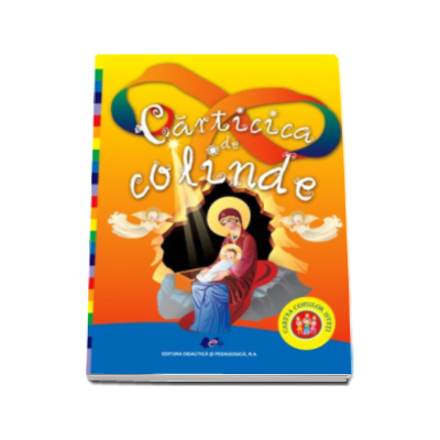 Carticica de colinde - Cartea copiilor isteti