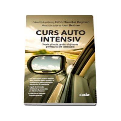 Curs auto intensiv - Teorie si teste pentru obtinerea permisului de conducere (Gino Theodor Bosman)