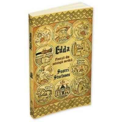 Snorri Sturluson - Edda - Povesti din mitologia nordica