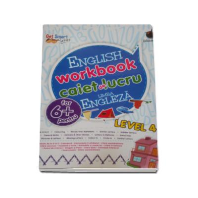 English workbook Level 4 - Caiet de lucru, limba engleza - Varsta recomandata 6 ani
