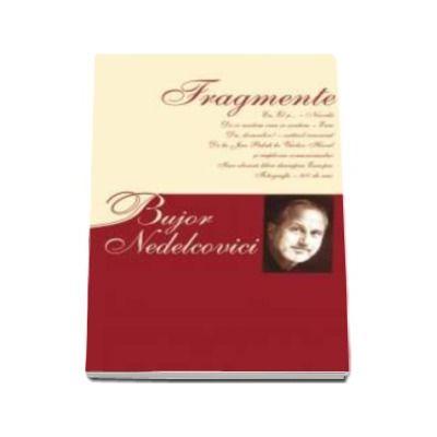 Fragmente - Bujor Nedelcovici