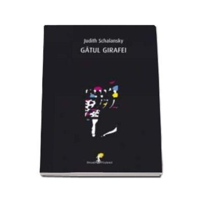 Gatul girafei (Judith Schalansky)