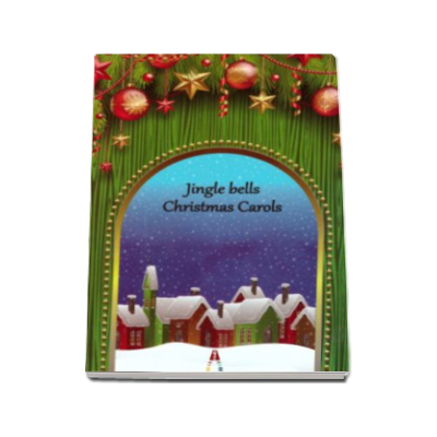 Jingle bells. Christmas carols - Colinde in limba engleza