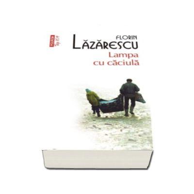 Florin Lazarescu, Lampa cu caciula - Colectia Top 10
