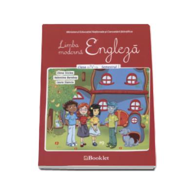 Sticlea Elena - Limba moderna Engleza. Manual pentru clasa a IV-a, semestrul I - Contine si editia digitala