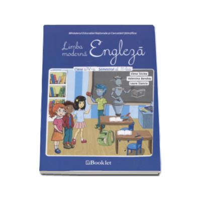 Limba moderna Engleza. Manual pentru clasa a IV-a, semestrul II - Contine si editia digitala