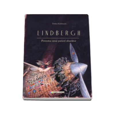 Lindbergh. Povestea unui soricel zburator - Torben Kuhlmann