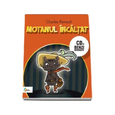 Charles Perrault - Motanul incaltat - Carte cu CD si benzi desenate