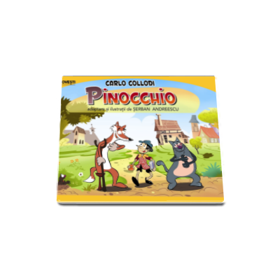 Pinocchio - Benzi desenate - Adaptare si ilustratii de Serban Andreescu