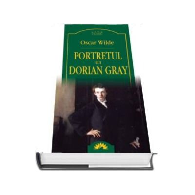 Oscar Wilde, Portretul lui Dorian Gray - Editie Hardcover