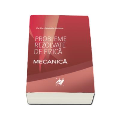 Probleme rezolvate de fizica, Mecanica