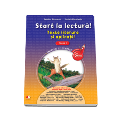 Gabriela Barbulescu, Start la lectura! Texte literare si aplicatii, pentru clasa I