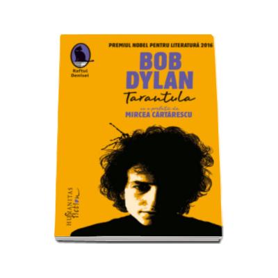 Bob Dylan - Tarantula - (Editia a II-a)