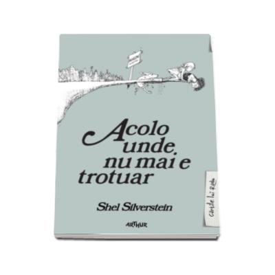 Shel Silverstein, Acolo unde nu mai e trotuar