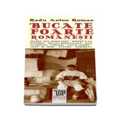 Bucate foarte romanesti - Radu Anton Roman (Format 70 x 143 mm)