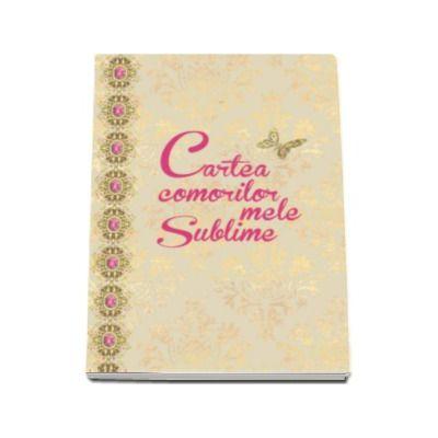 Cartea comorilor mele sublime (Loredana Pulpan)
