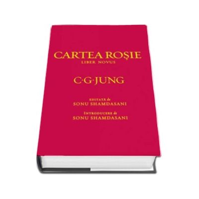 C. G. Jung, Cartea rosie - Cheia operei lui Jung - Liber Novus (Editie cu coperti cartonate)