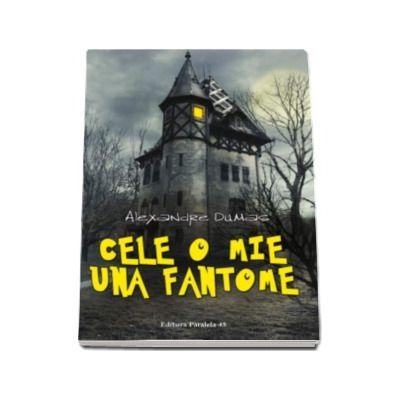 Alexandre Dumas, Cele o mie una fantome