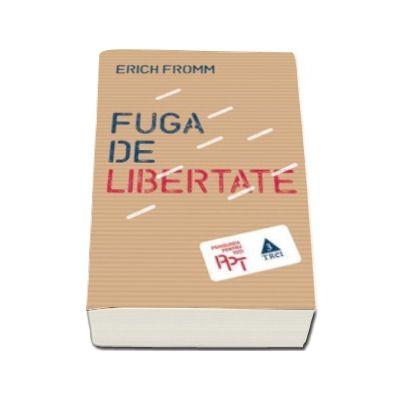 Fuga de libertate (Erich Fromm)