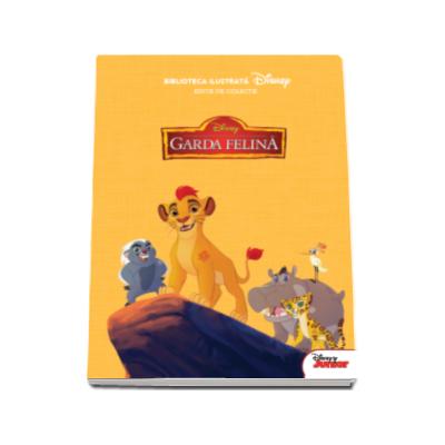 Garda felina. Biblioteca ilustrata (Disney)