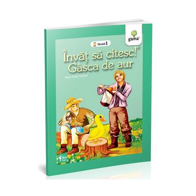 Fratii Grimm - Gasca de aur - Invat sa citesc! Nivelul 1